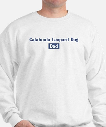 Catahoula Leopard Dog dad Sweatshirt