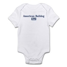 American Bulldog dad Infant Bodysuit