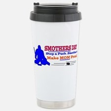Smothers Day Stainless Steel Travel Mug