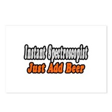 """Spectroscopist..Add Beer"" Postcards (Package of 8"