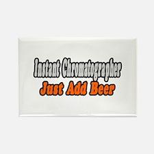 """Chromatographer..Add Beer"" Rectangle Magnet"