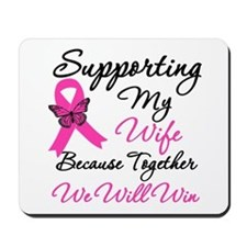 Breast Cancer Support (Wife) Mousepad