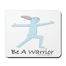 "Bunny Yoga ""Be A Warrior"" Mousepad"