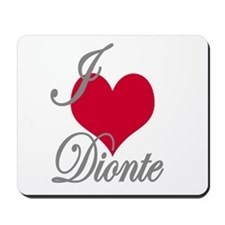 I love (heart) Dionte Mousepad