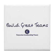 Build Great Teams Tile Coaster
