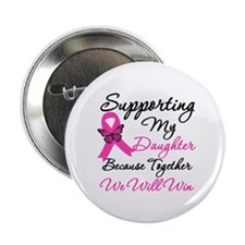 "Breast Cancer Daughter 2.25"" Button"