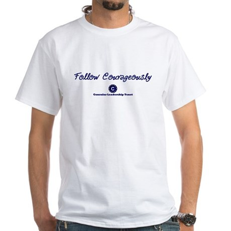 Follow Courageously White T-Shirt