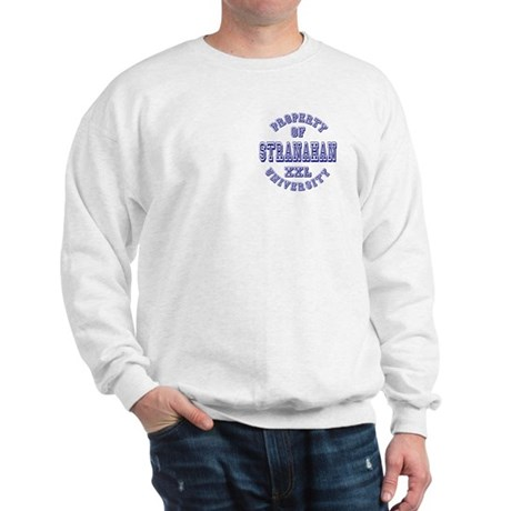 Property of Stranahan University Sweatshirt
