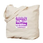 Housework before Knitting Tote Bag