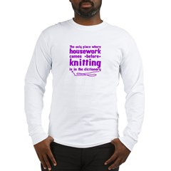 Housework before Knitting Long Sleeve T-Shirt