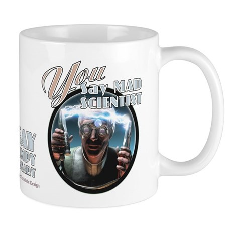 Mad Scientist? Grumpy Visionary Mug