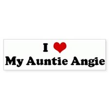 I Love My Auntie Angie Bumper Bumper Sticker