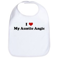 I Love My Auntie Angie Bib