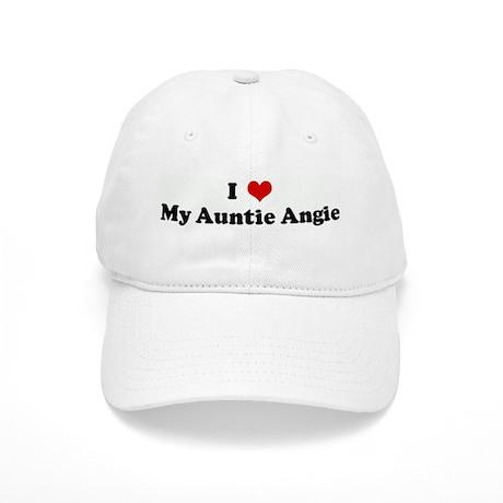 I Love My Auntie Angie Cap