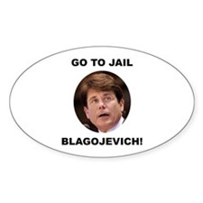 Go To Jail Blagojevich Oval Decal