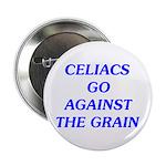 """Celiacs Go Against The Grain 2.25"""" Button"""
