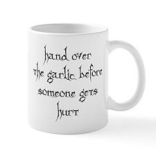 Hand over the garlic Mug