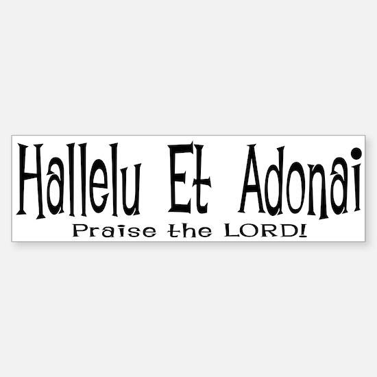 Hallelu et Adonai PTL Bumper Bumper Bumper Sticker