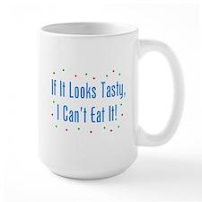 I Can't Eat It! Mug