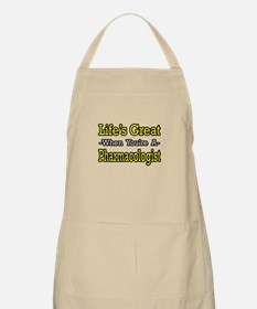 """Life's Great..Pharmacologist"" BBQ Apron"