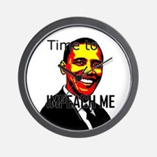 Time to Impeach Me - Wall Clock