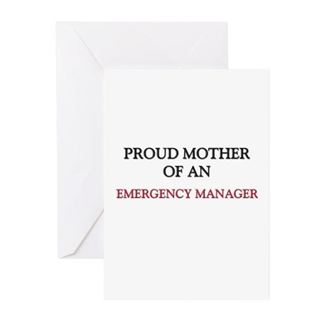 Proud Mother Of An EMERGENCY MANAGER Greeting Card