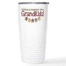 NOTHING IS SWEETER THAN GRANDKIDS Travel Mug