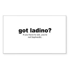 Got Ladino? Sticker [Decal](Rectangular)