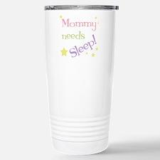 Mommy Needs Sleep Travel Mug
