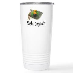 Sushi Anyone? Travel Mug