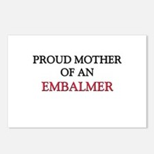 Proud Mother Of An EMBALMER Postcards (Package of