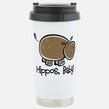 Hippos, Baby! Stainless Steel Travel Mug