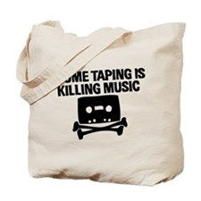 Home Taping is Killing Music Tote Bag