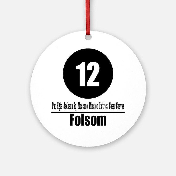 12 Folsom (Classic) Ornament (Round)