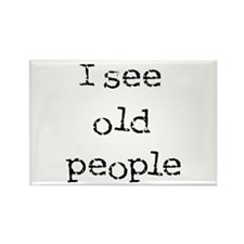 i see old people Rectangle Magnet