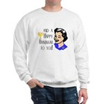 And a Happy Hannukah to You! (Woman) Sweatshirt