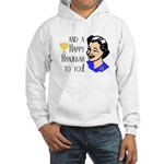 And a Happy Hannukah to You! (Woman) Hooded Sweats