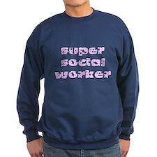 super social worker (pink) Sweatshirt