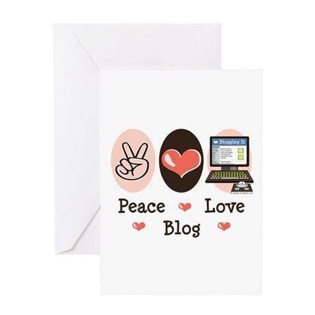 Peace Love Blog Blogging Greeting Card