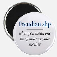 Freudian slip - Magnet $4.99