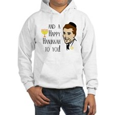And a Happy Hanukkah to You! (Man) Hoodie