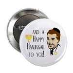And a Happy Hanukkah to You! (Man) Button