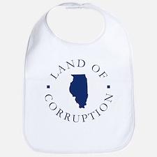 Illinois - Land Of Corruption Bib