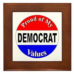 Proud Democrat Values Framed Tile