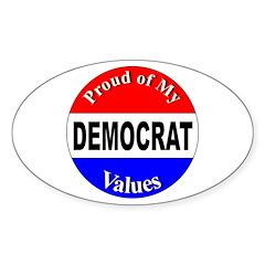 Proud Democrat Values Oval Decal