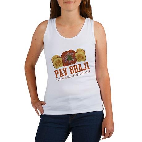 Pav Bhaji - Its Whats For Din Women's Tank Top