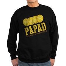 Papad - Its Whats For Dinner Sweatshirt