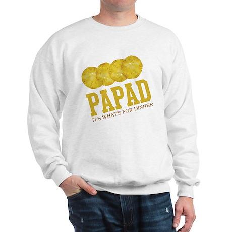 Papad - Its Whats For Dinner Sweatshirt