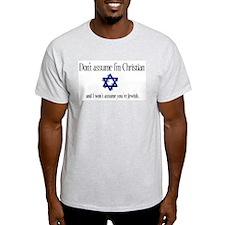 Don't Assume I'm Christian Ash Grey T-Shirt