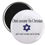 Don't Assume I'm Christian Magnet
